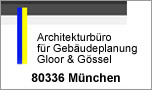 Architekturbüro für Gebäudeplanung - Gloor & Gössel München